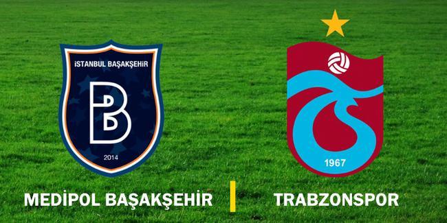 Başakşehir Trabzonspor maçı hangi kanalda saat kaçta