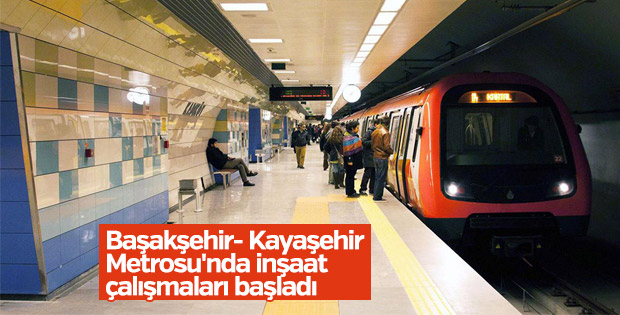 İşte Başakşehir Kayaşehir Metrosu'nda son durum