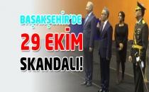 Başakşehir'de 29 Ekim Skandalı!