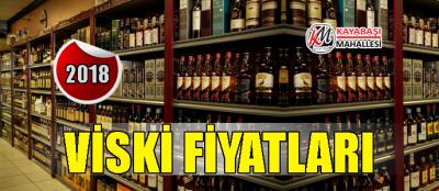 Viski Fiyatları 2018 Güncel Markaları Fiyat 2017