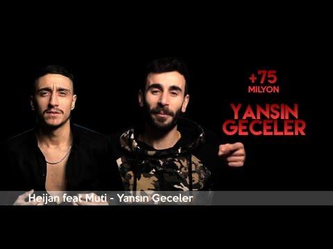 Yansın Geceler Heijan feat Muti 2017