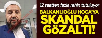 Son Dakika: Abdulmetin Balkanlıoğlu Hoca Bürüksel'de gözaltına alındı!