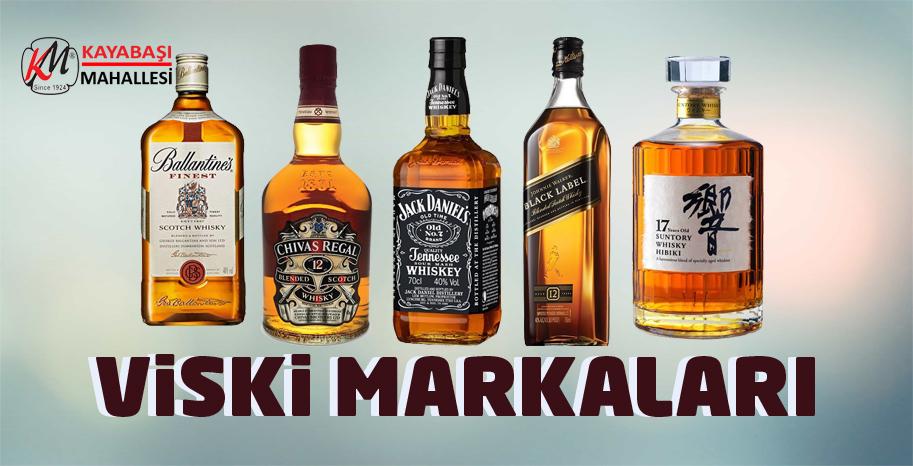 Viski Markaları ve Çeşitleri