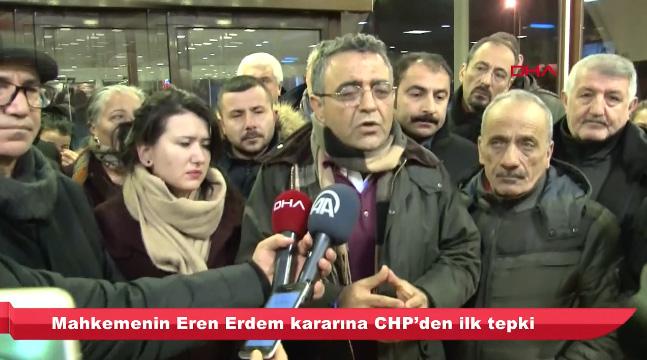 Eren Erdem kararına CHP'den tepki