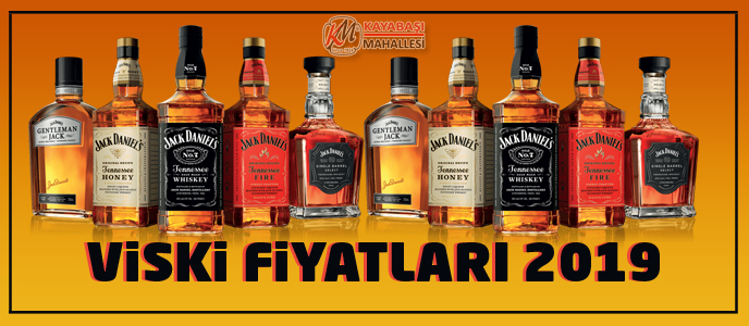 Viski Fiyatları 2019 Jack Daniels Fiyat Chivas Regal Fiyat