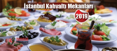 İstanbul Kahvaltı Mekanları 2019