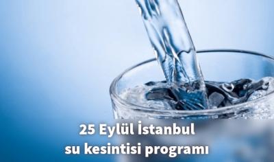 İstanbul'da Nerelerde Su Kesintisi Var? Esenyurt Kıraç Kayaşehir Avcılar Bahçelievler Küçükçekmece İski