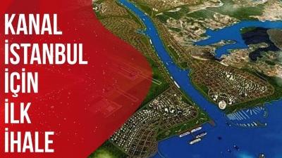 Müjde! Kanal İstanbul için ilk ihale bugün yapılıyor