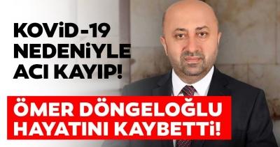 Ömer Döngeloğlu Öldü!